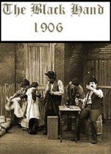 The Black Hand (1906)