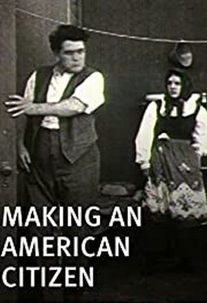 Making-an-American-Citizen-(1912)