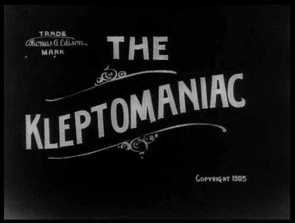 The-Kleptomaniac-(1905)